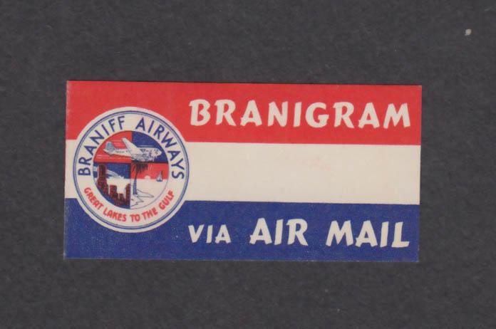 Braniff Airways Branigram Air Mail envelope sticker 40s