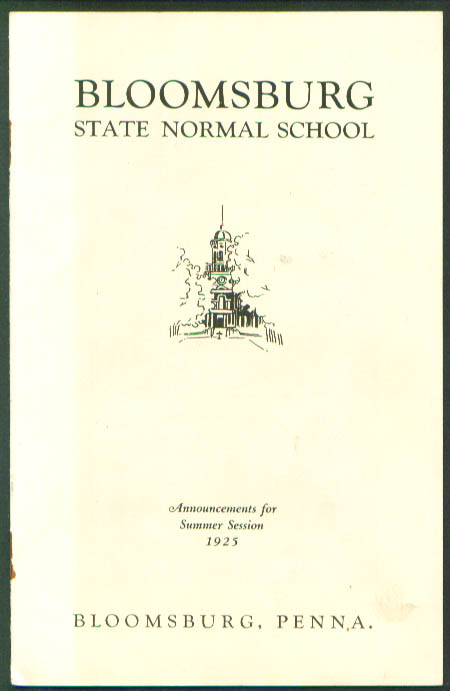 Bloomsburg State Normal School Summer Session 1925 PA