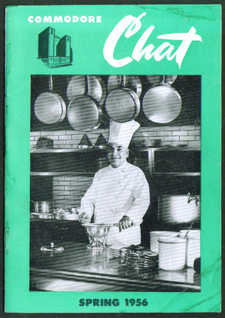 Chef Amblard: Commodore Hotel Chat Spring 1956 N Y City