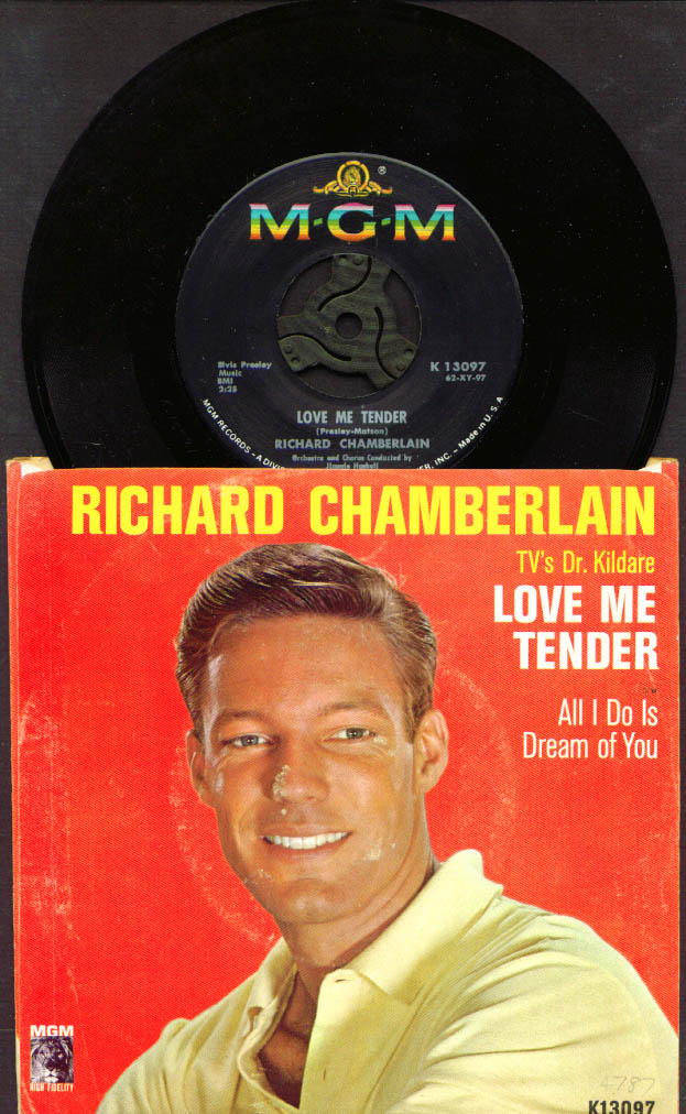 Love Me Tender 45rpm Richard Chamberlain MGM K13097