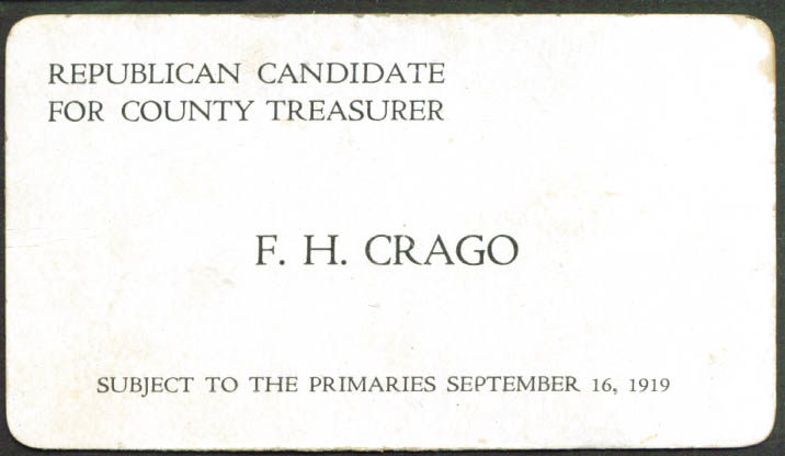 F H Crago County Treasurer card PA 1919