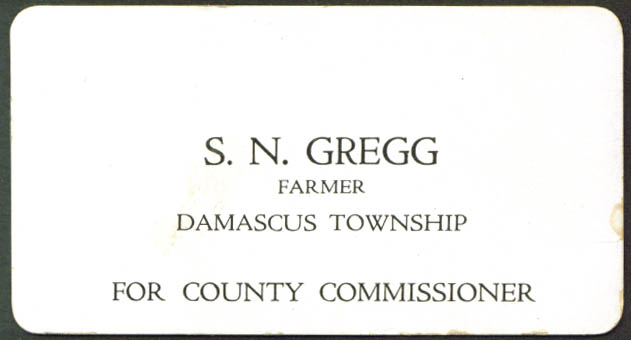 S N Gregg County Comissioner Damascus PA card 1920s