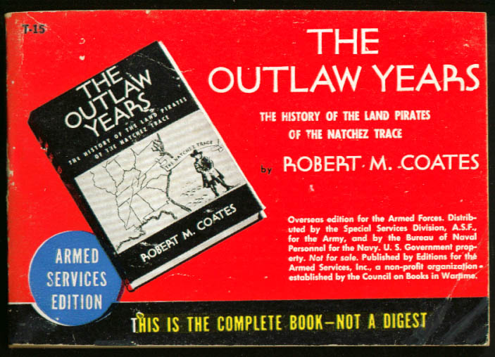ASE T-15 Robert M Coates The Outlaw Years