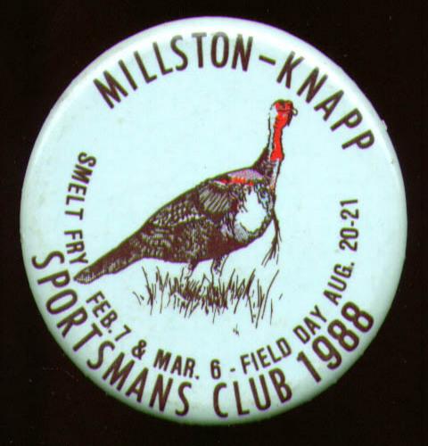 Millston-Knapp Sportsmans Club Field Day pin 1987