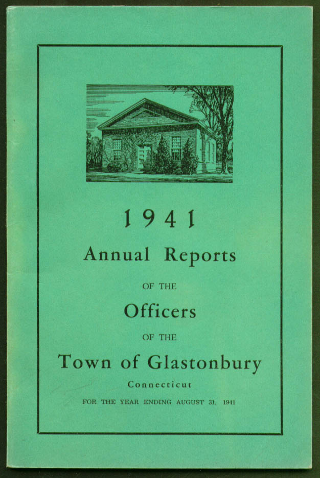 Glastonbury CT 1941 Annual Report Town Officers