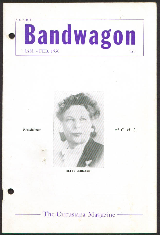 HOBBY BANDWAGON Circusiana Bette Leonard; Robinson 1910 Circus + 1-2 1950