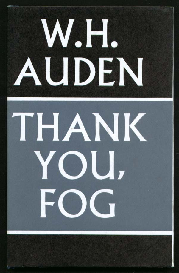 W H Auden Thank You, Fog 1st English edition 1974