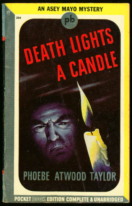 Image for Phoebe Atwood Taylor Death Lights a Candle noir pb 1943