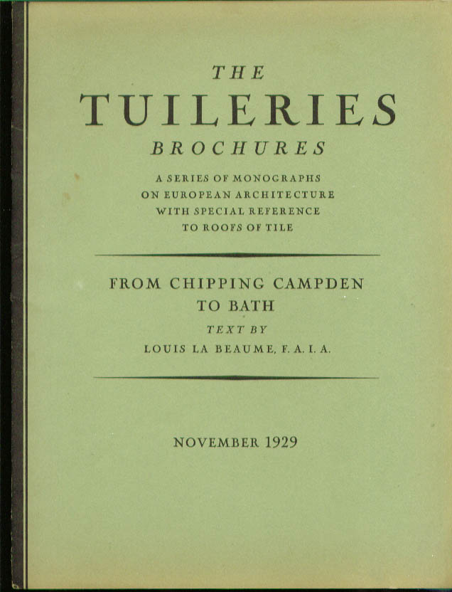 Chipping Campden to Bath Tuileries Brochure 11 1929