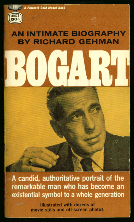 Image for Gehman: Bogart: An Intimate Biography pb original 1965