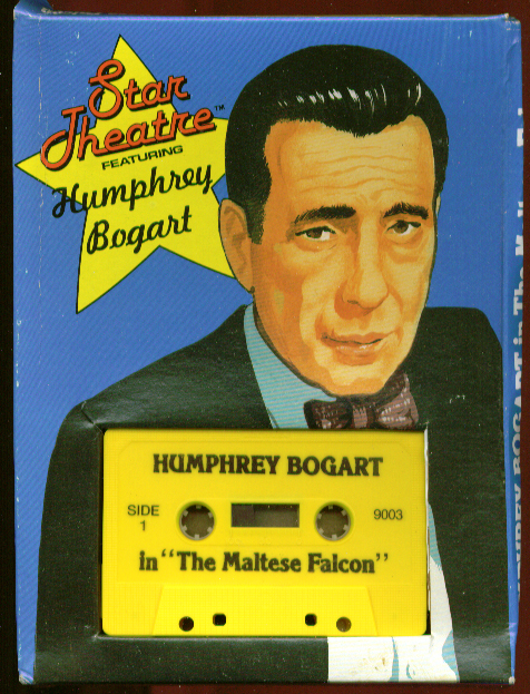 Bogart The Maltese Faclon audio cassette Star Theatre