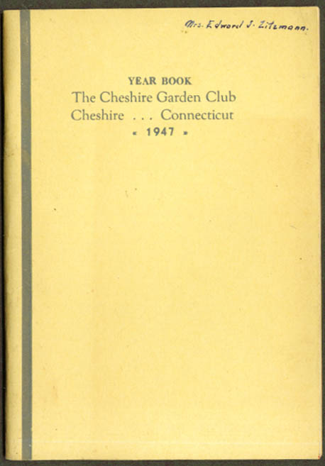 Cheshire Garden Club Year Book 1947 CT