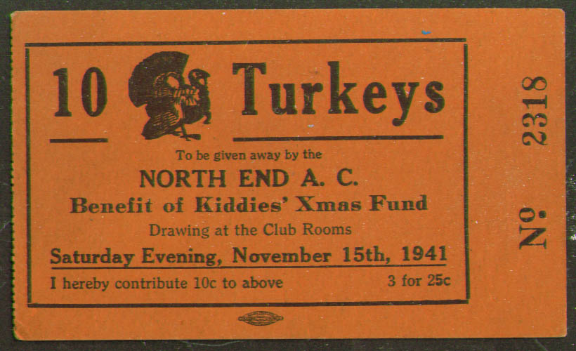 10 Turkeys Raffle Ticket North End AC Meriden CT? 1941