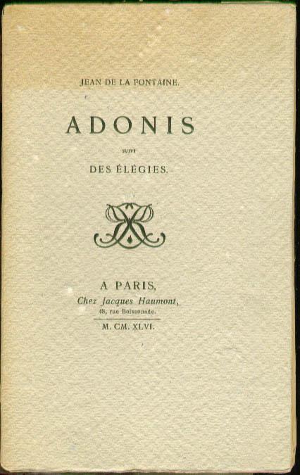La Fontaine Adonis suivi Des Elegies 1946 1/500