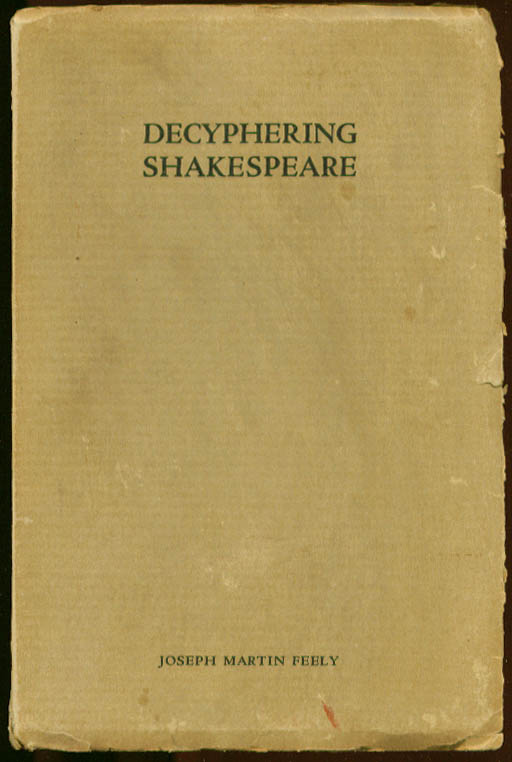 Decyphering Shakespeare Joseph Martin Feely SIGNED 1934
