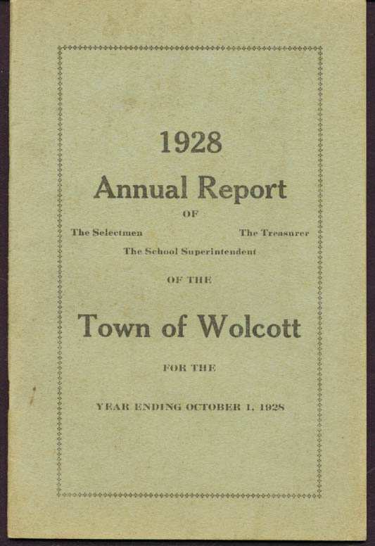 Annual Report Town of Wolcott CT 1928