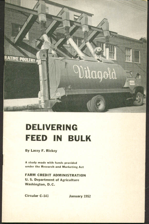 Delivering Feed in Bulk USDA Circular C-143 1 1952