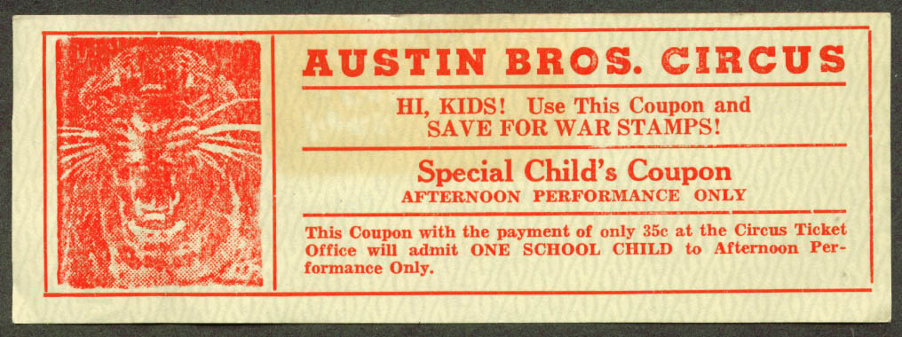 Austin Bros Circus Child's Coupon 35c admission 1945