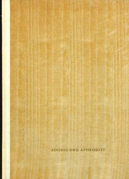 Wolfgang & C F W Behl Adonis und Aphrodite 1/250 copies