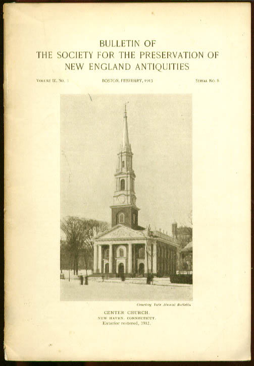 Center Church New Haven CT SPNEA 1913 Bulletin