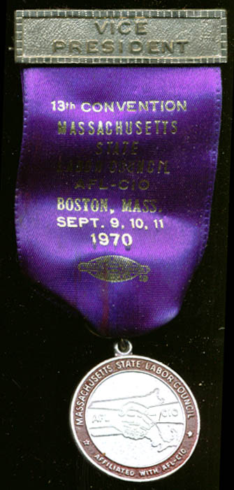 Massachusetts Labor Council Convention VP pin 1970