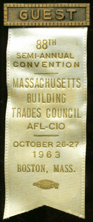 Massachusetts Building Trades 88th Semi-Annual Convention Guest pin 1963