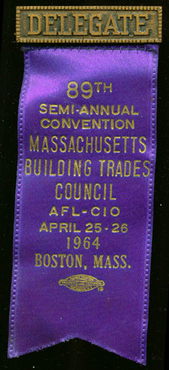 Massachusetts Building Trades Convention Delegate pin 1964 Boston