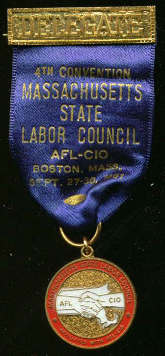 Massachusetts Labor Council Convention Delegate pin '61