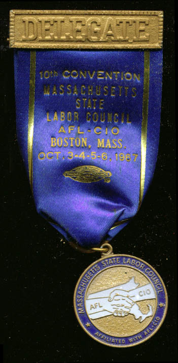 Massachusetts Labor Council Convention Delegate pin '67