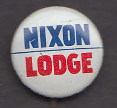 "Nixon Lodge for President & VP 7/8"" button 1960"