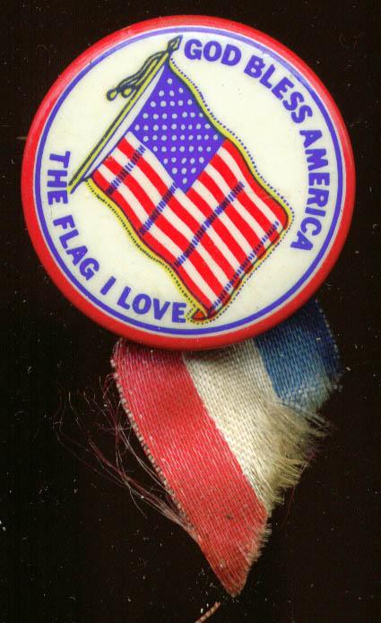 God Bless America The Flag I Love pinback & ribbon