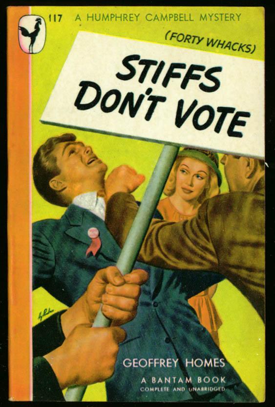 Image for Geoffrey Homes Stiffs Don't Vote GGA pb blond fistfight