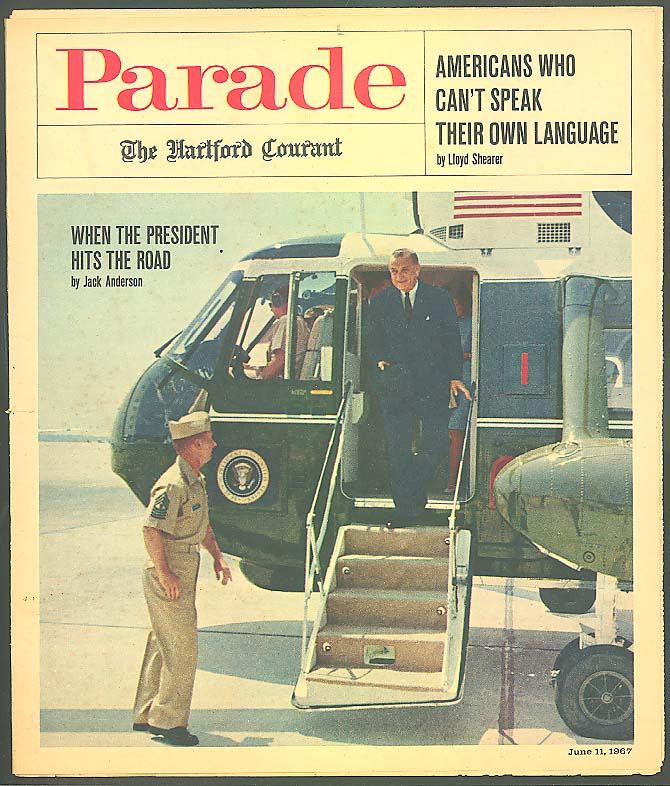 PARADE Lyndon Johnson LBJ On the Road Arnold Palmer 6/11 1967