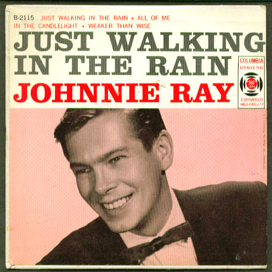 Johnnie Ray Just Walking in the Rain 45rpm B-2115