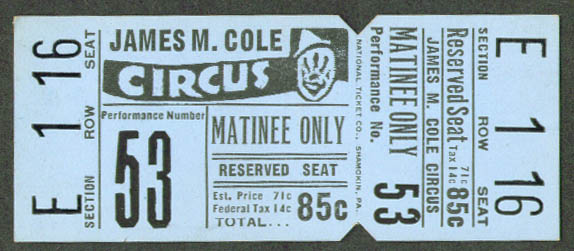 James M Cole Circus Matinee Reserved Seat ticket