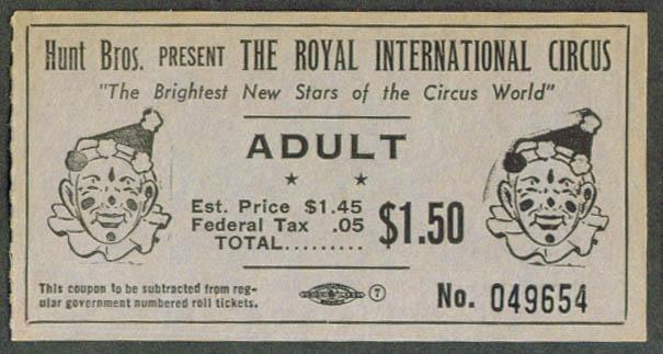 Hunt Bros Royal International Circus adult ticket