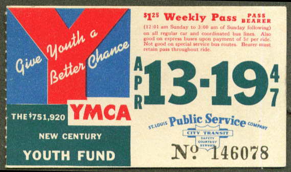 St Louis Public Service Trolley Pass 1947 YMCA Fund