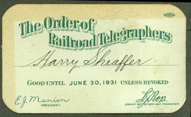 Order of Railroad Telegraphers Harry Sheaffer Membership Card 1931