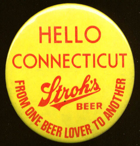 Stroh's One Beer Lover to Another Connecticut pinback