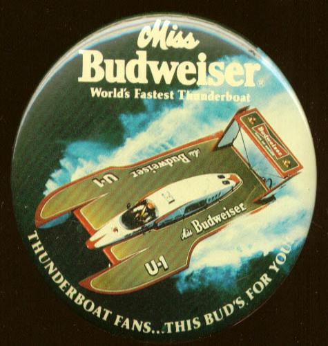 Miss Budweiser World's Fastest Thunderboat pinback 1980