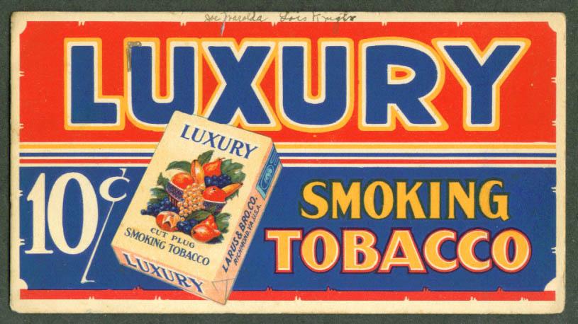 Luxury 10c Smoking Tobacco blotter 1930s