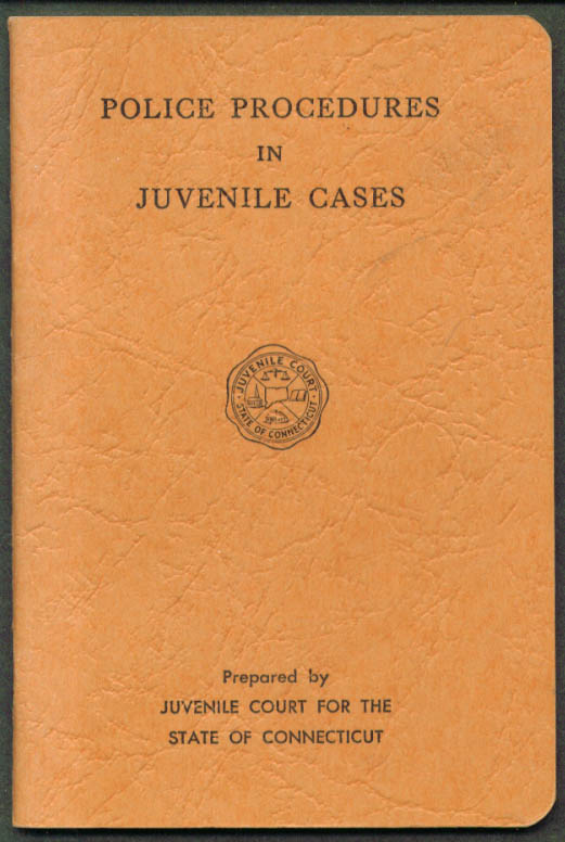 Connecticut Police Procedures for Juvenile Cases 1958