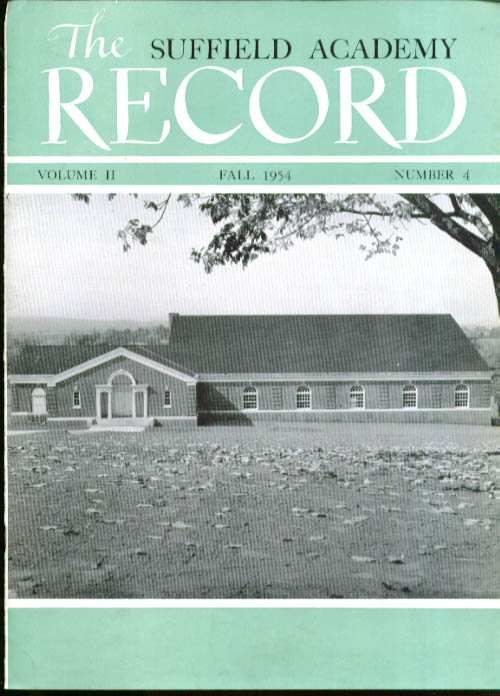 121st Grads Fall Sports SUFFIELD ACADEMY RECORD 1954
