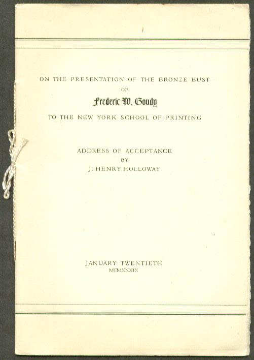 Frederic W Goudy Bust Presentation Address 1939 1/200