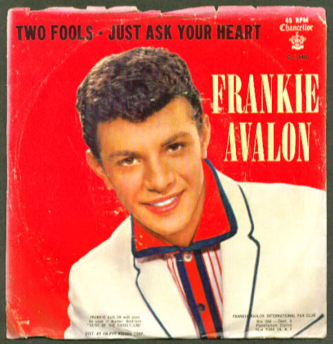 Frankie Avalon Two Fools / Just Ask Your Heart 45rpm