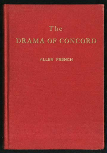 Allen French: The Drama of Concord Massachusetts Tercentenary Play 1935