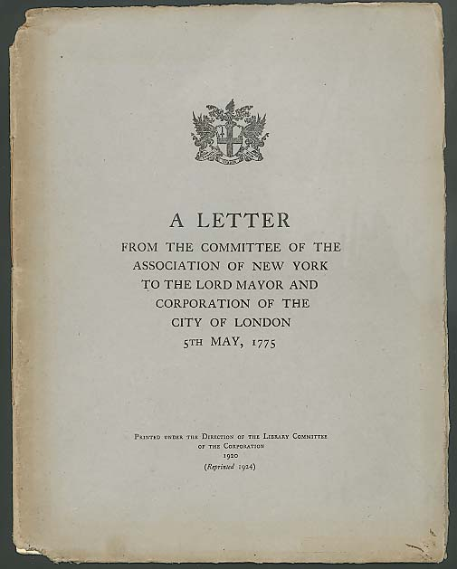 Committee Association New York Lord Mayor London 1775 facsimile
