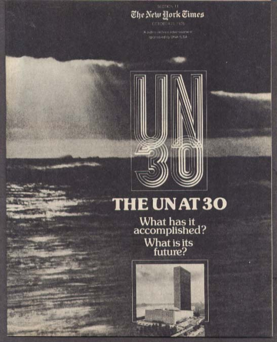 The United Nations at 30 New York Times supplement 1975