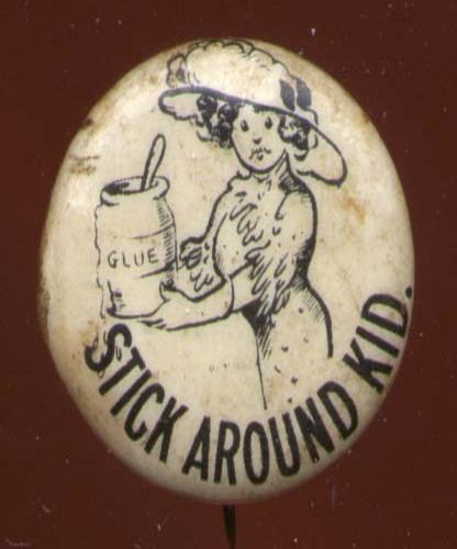Stick Around Kid Hassan Cigarette pinback 1910s