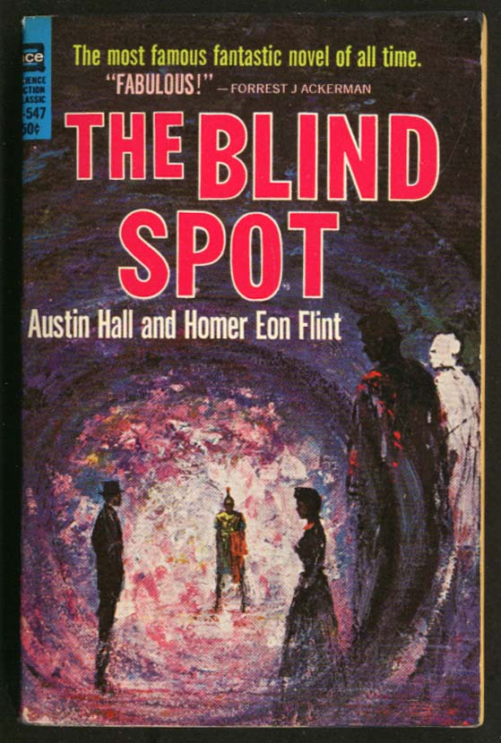 Austin Hall Homer Eon Flint The Blind Spot 1st Ace PB